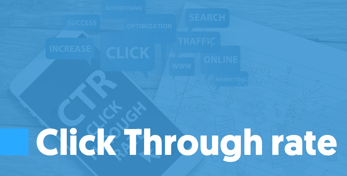 Click Through rate Click through rate is the number of click-throughs/ the number of messages delivered.