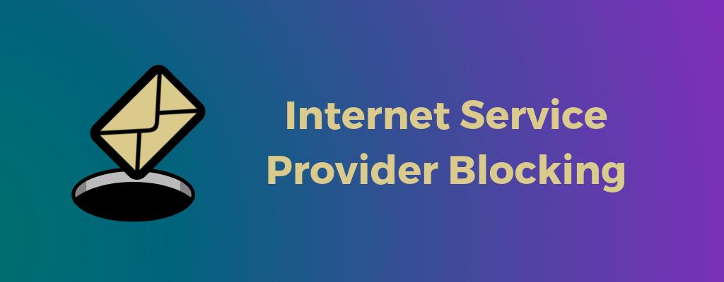 ISP blocking